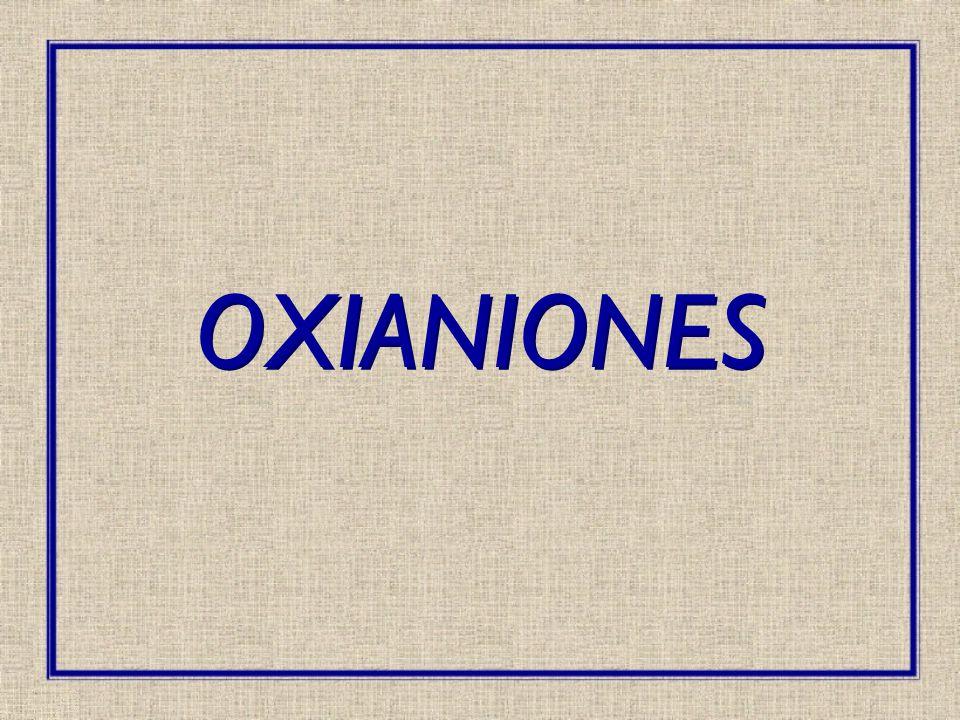 OXIANIONES