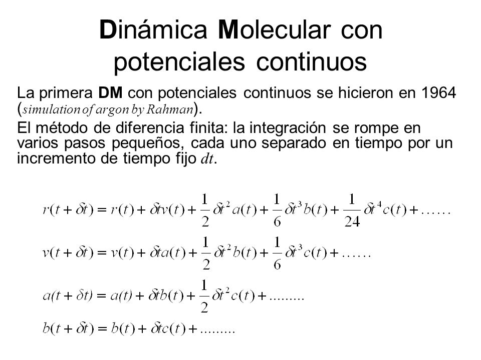 Dinámica Molecular con potenciales continuos