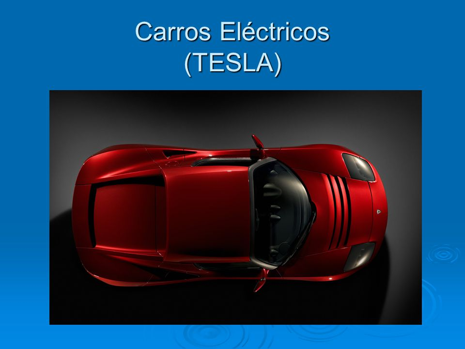 Carros Eléctricos (TESLA)