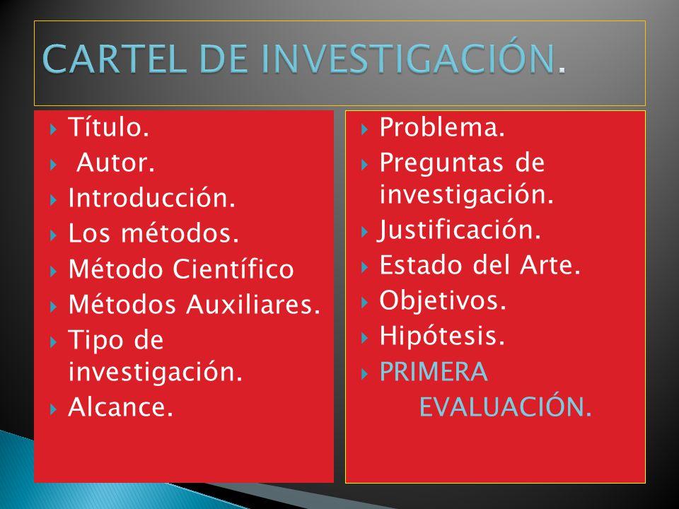 CARTEL DE INVESTIGACIÓN.