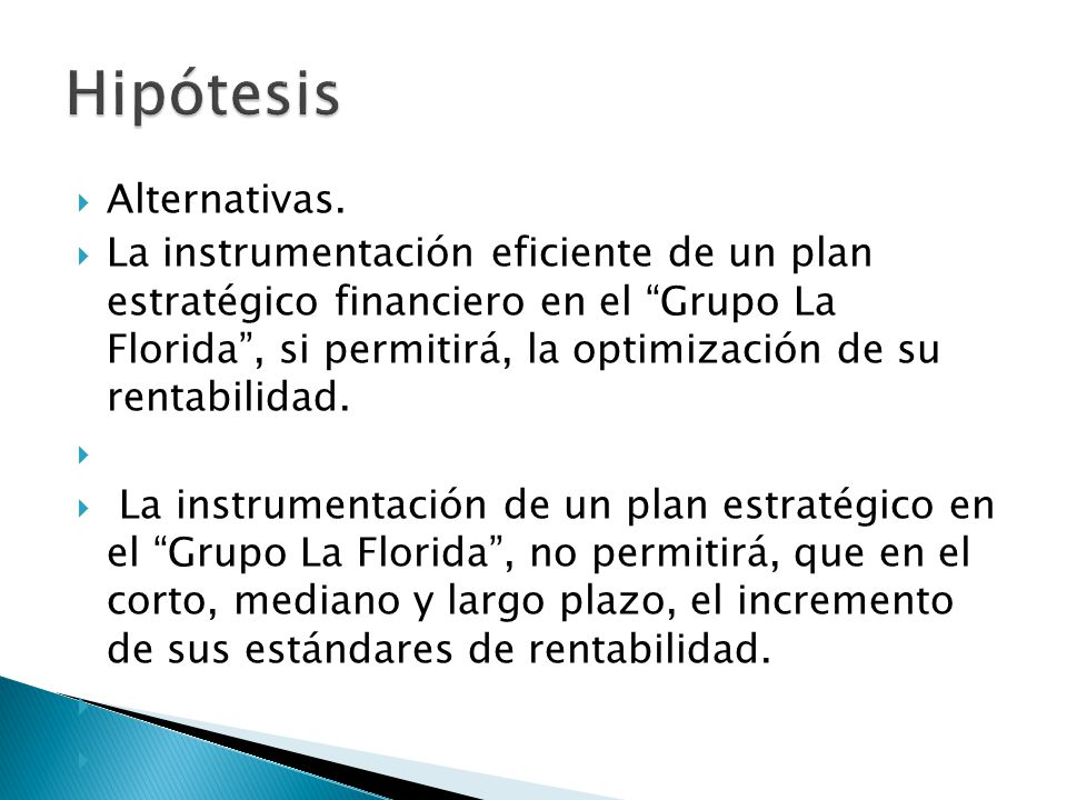 Hipótesis Alternativas.