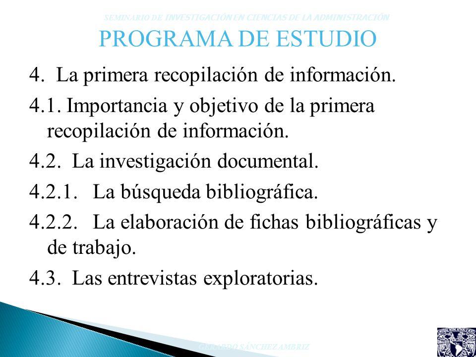 PROGRAMA DE ESTUDIO 4. La primera recopilación de información.