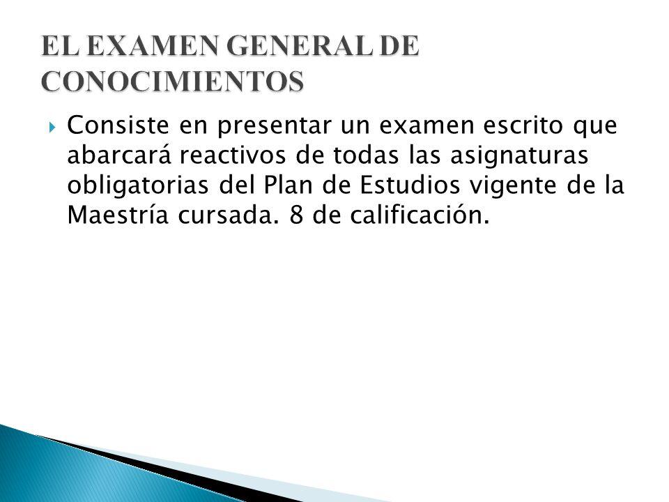 EL EXAMEN GENERAL DE CONOCIMIENTOS