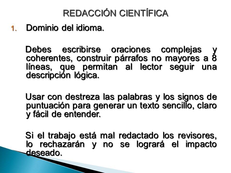 REDACCIÓN CIENTÍFICA Dominio del idioma.