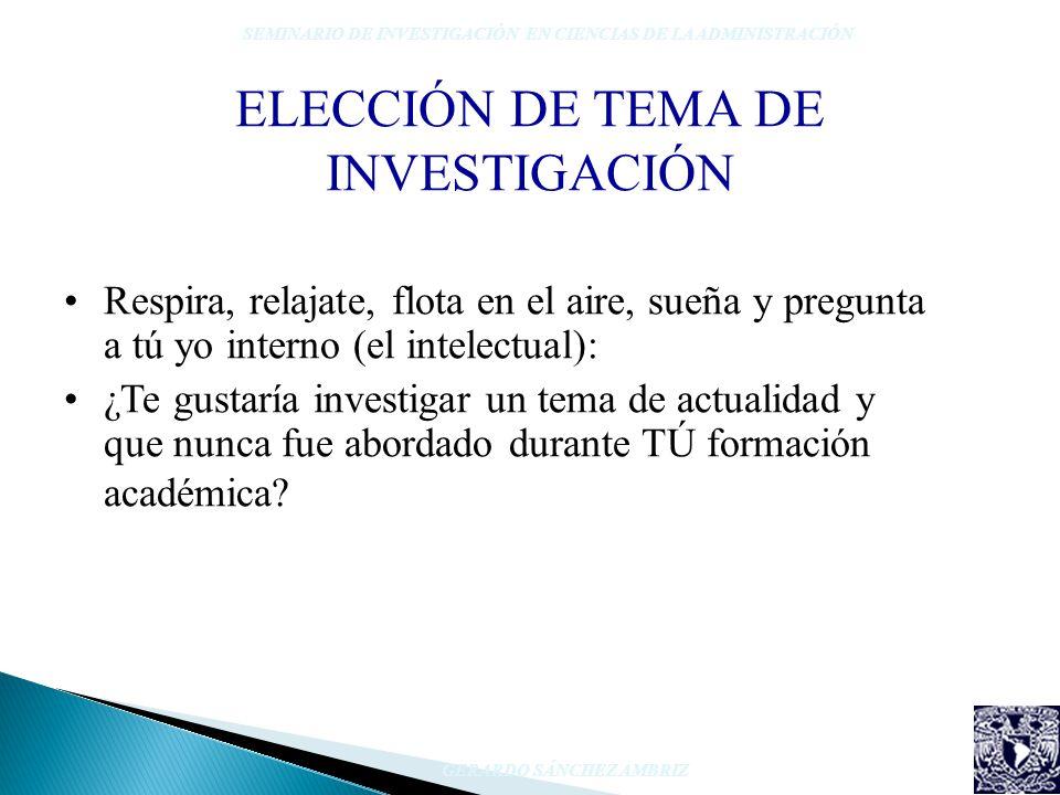 ELECCIÓN DE TEMA DE INVESTIGACIÓN
