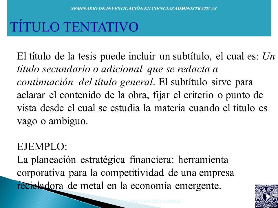 TÍTULO TENTATIVO SEMINARIO DE INVESTIGACIÓN EN CIENCIAS ADMINISTRATIVAS.