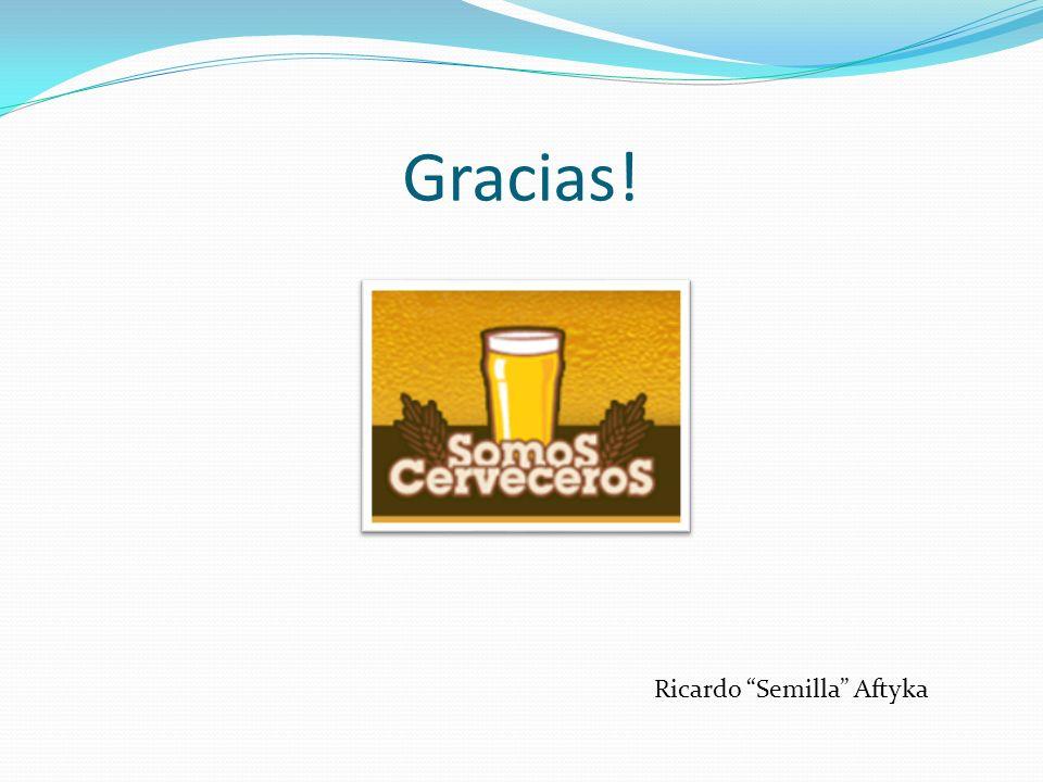Gracias! Ricardo Semilla Aftyka