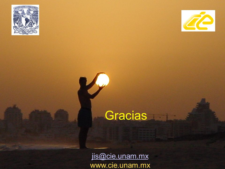 Gracias jis@cie.unam.mx. www.cie.unam.mx.
