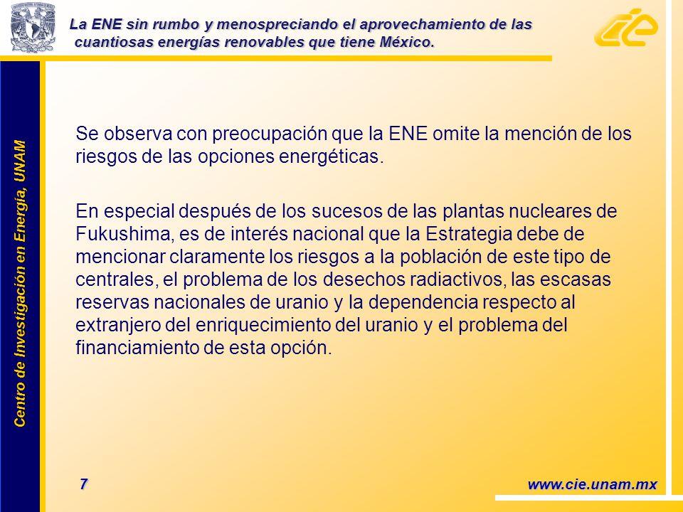 La ENE sin rumbo y menospreciando el aprovechamiento de las cuantiosas energías renovables que tiene México.