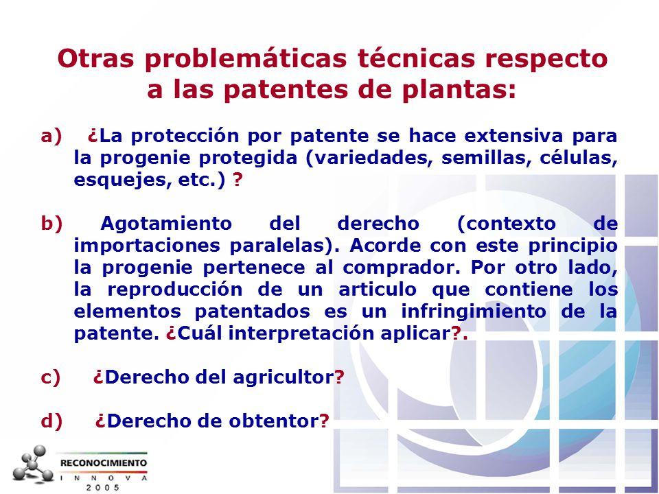 Otras problemáticas técnicas respecto a las patentes de plantas: