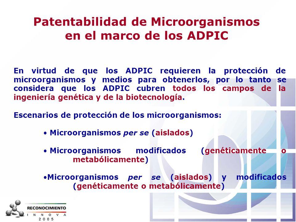 Patentabilidad de Microorganismos en el marco de los ADPIC