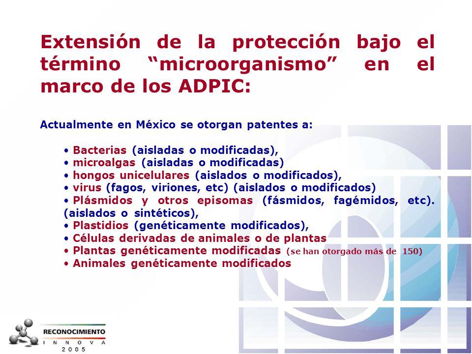 Extensión de la protección bajo el término microorganismo en el marco de los ADPIC: