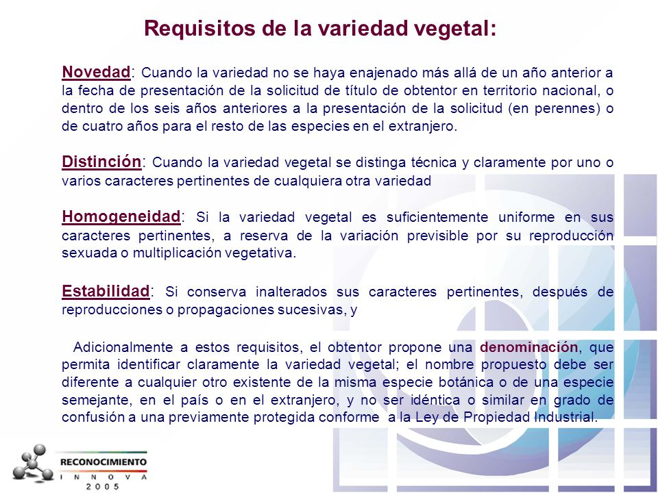 Requisitos de la variedad vegetal: