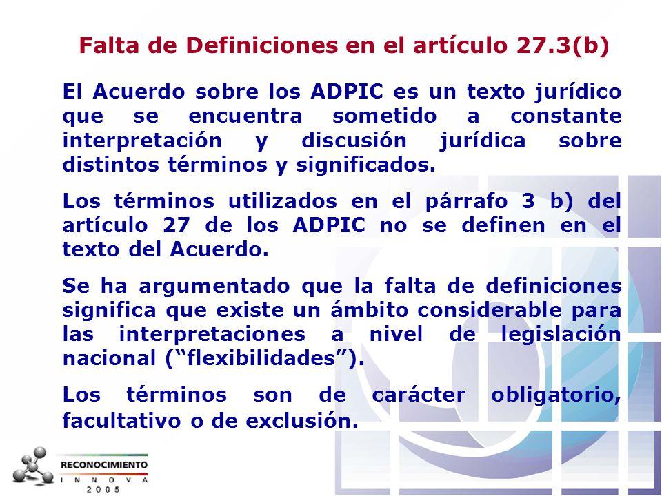 Falta de Definiciones en el artículo 27.3(b)