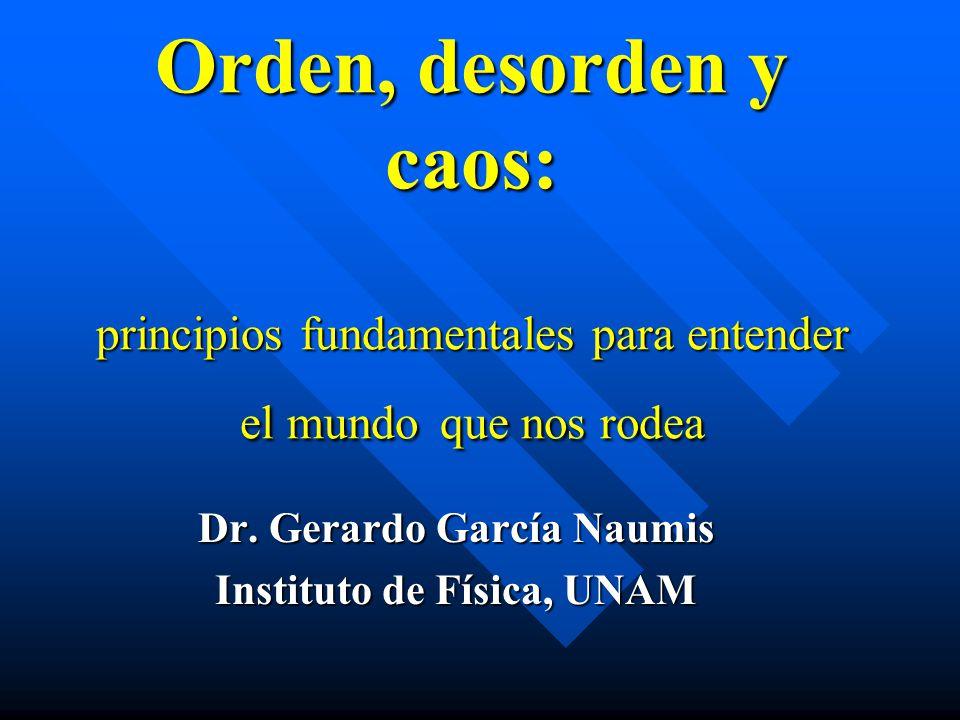 Dr. Gerardo García Naumis Instituto de Física, UNAM