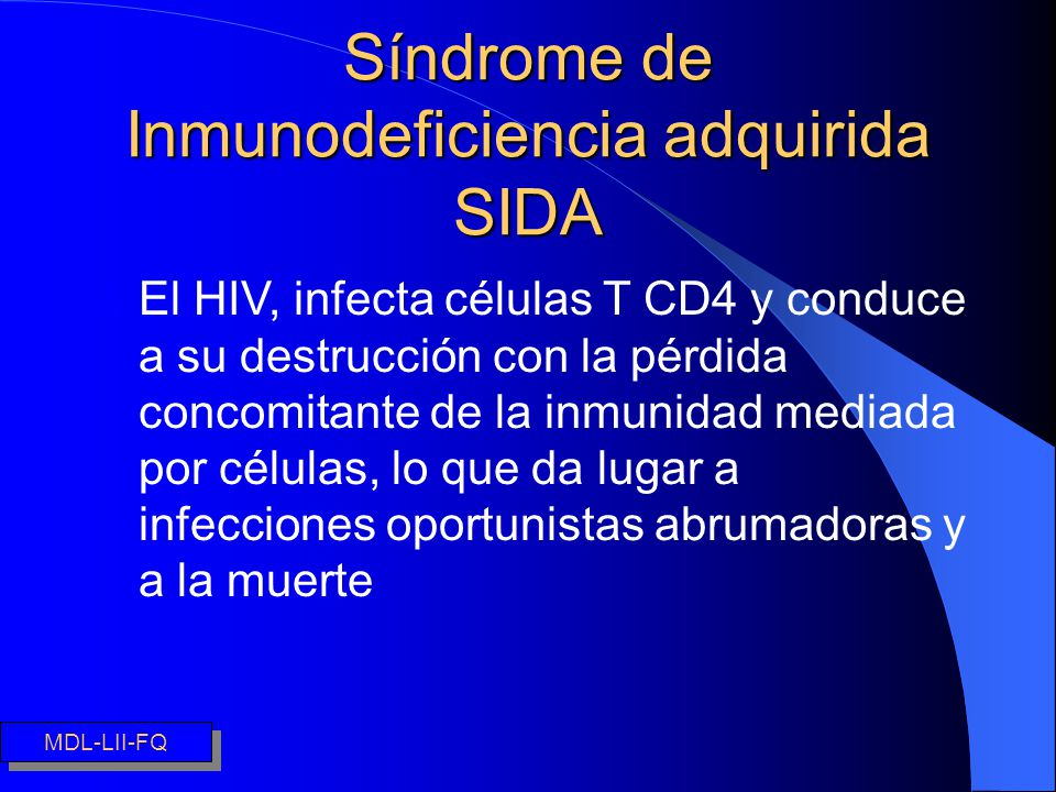 Inmunodeficiencia adquirida SIDA