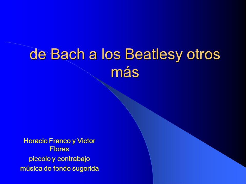 de Bach a los Beatlesy otros más