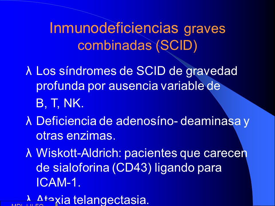 Inmunodeficiencias graves combinadas (SCID)