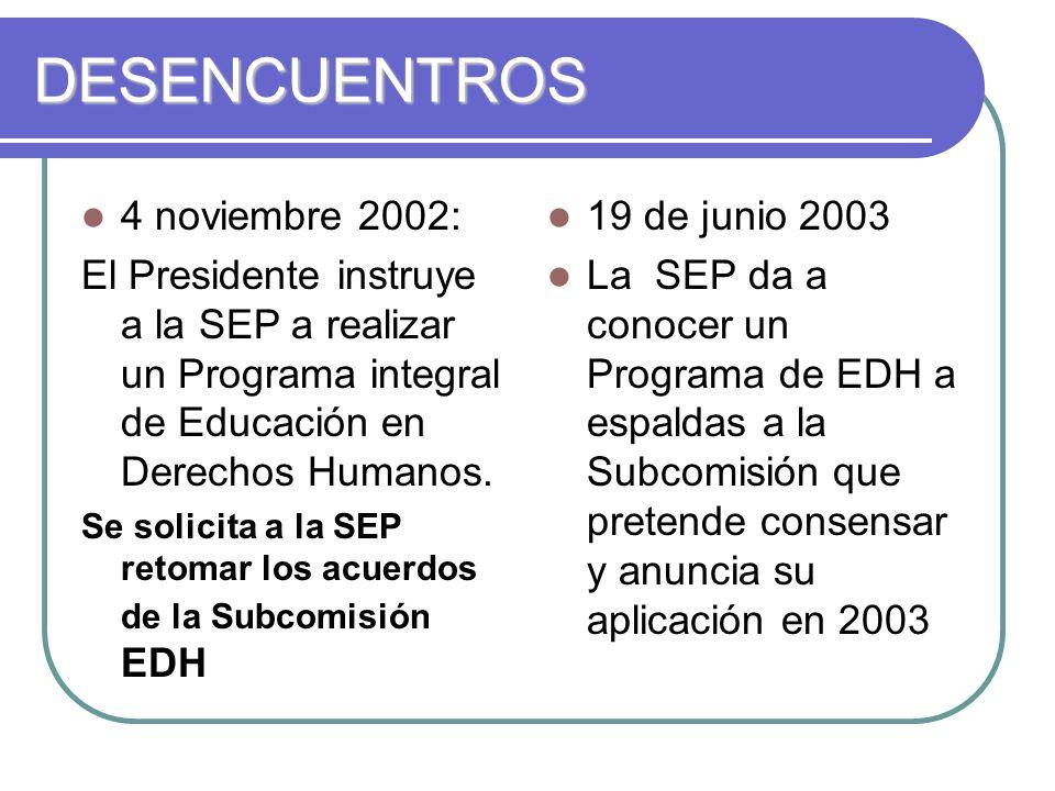 DESENCUENTROS 4 noviembre 2002: