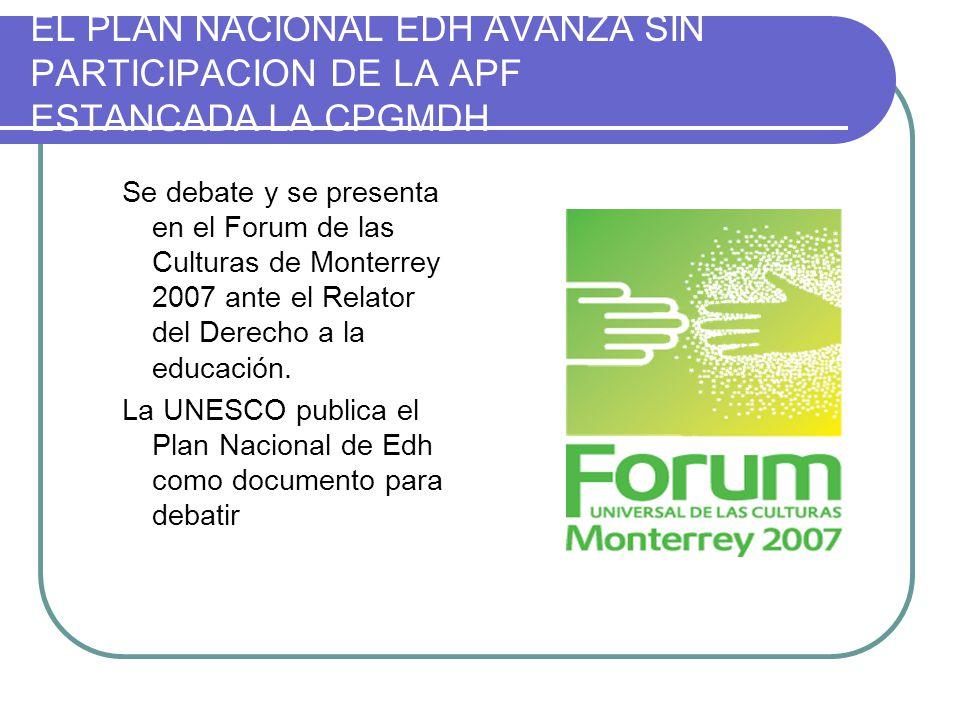 EL PLAN NACIONAL EDH AVANZA SIN PARTICIPACION DE LA APF ESTANCADA LA CPGMDH