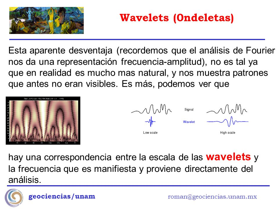 hay una correspondencia entre la escala de las wavelets y
