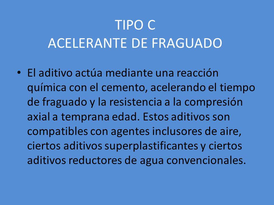 TIPO C ACELERANTE DE FRAGUADO