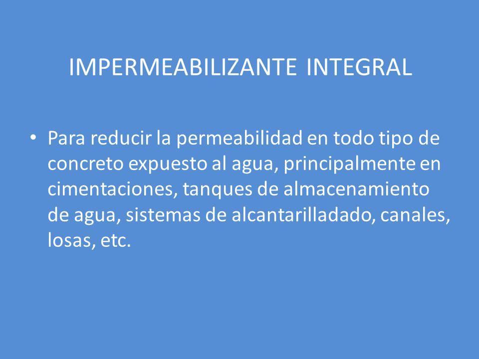IMPERMEABILIZANTE INTEGRAL
