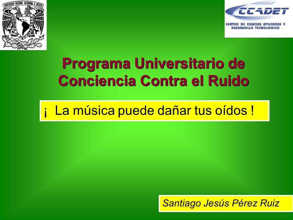 Programa Universitario de Conciencia Contra el Ruido