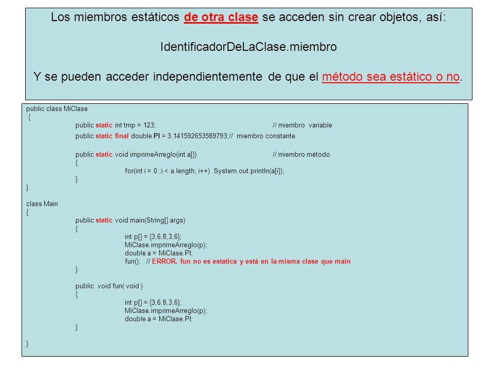 IdentificadorDeLaClase.miembro
