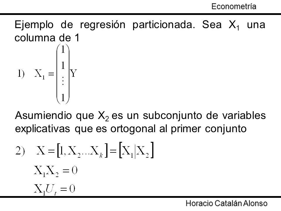 Ejemplo de regresión particionada. Sea X1 una columna de 1