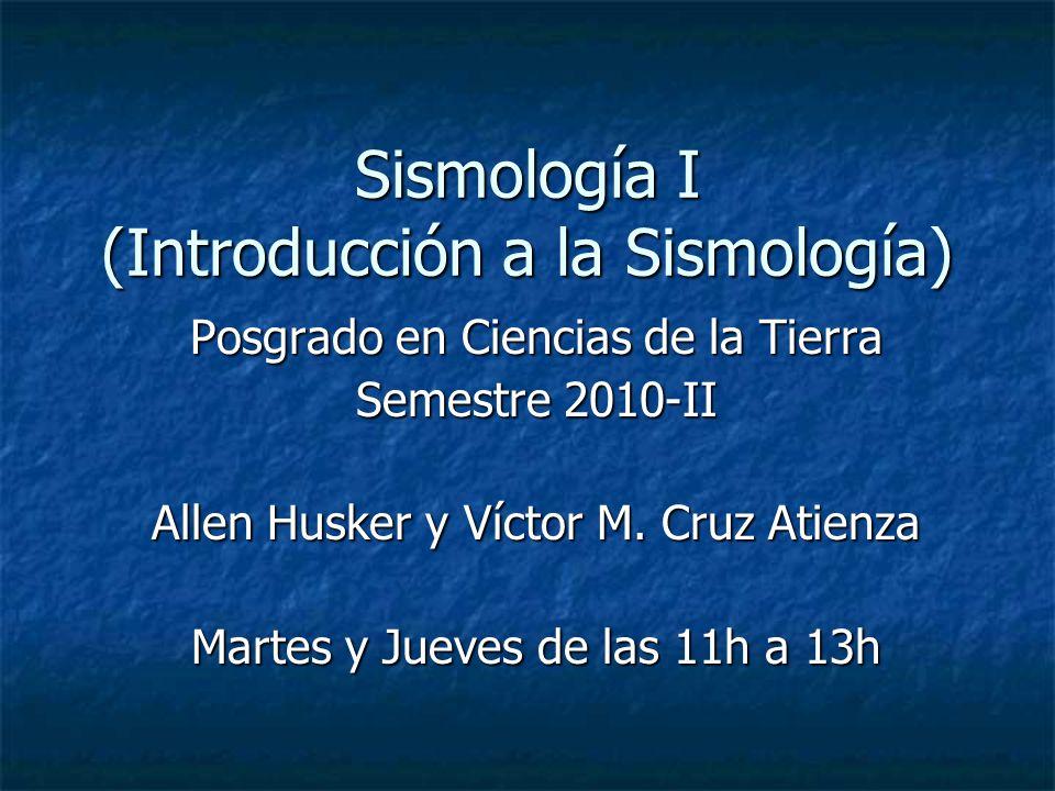 Sismología I (Introducción a la Sismología)
