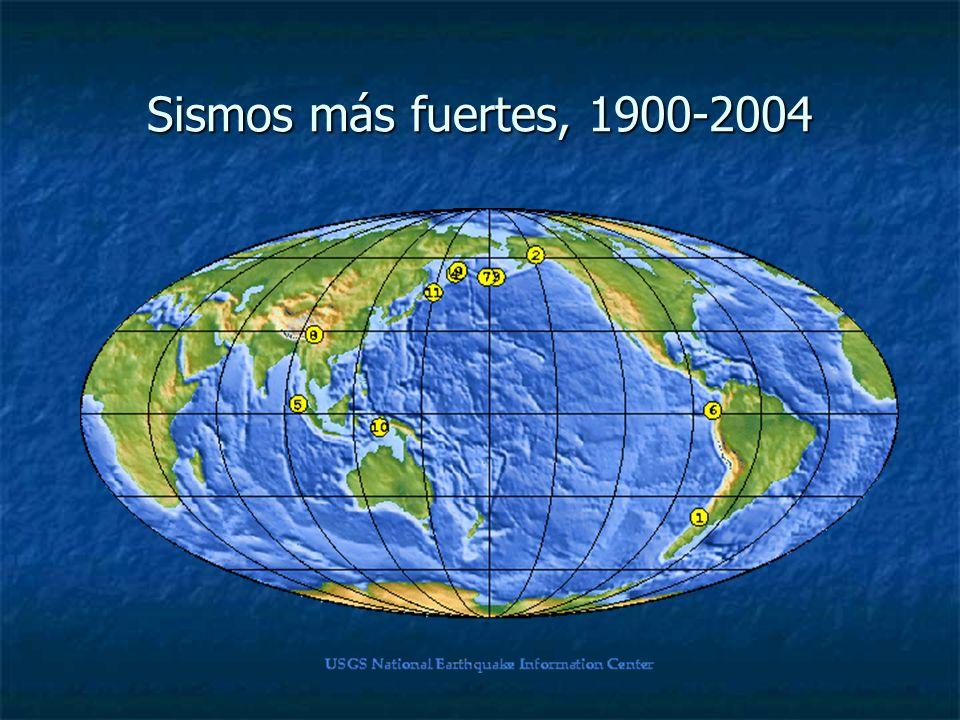 Sismos más fuertes, 1900-2004