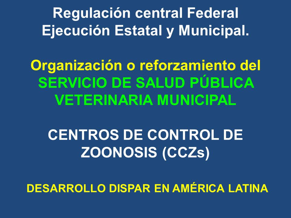 Regulación central Federal Ejecución Estatal y Municipal