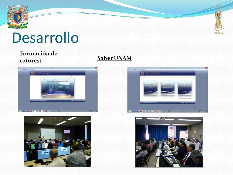 Desarrollo Formación de tutores: Saber UNAM