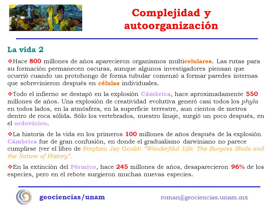 La vida 2 geociencias/unam roman@geociencias.unam.mx