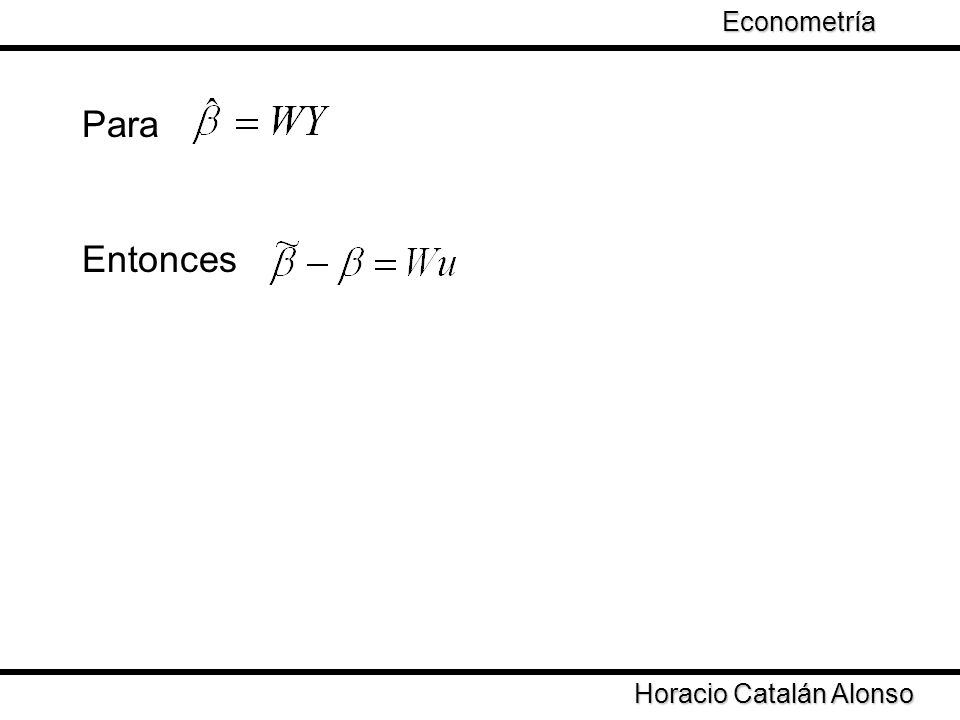 Econometría Para Entonces Horacio Catalán Alonso
