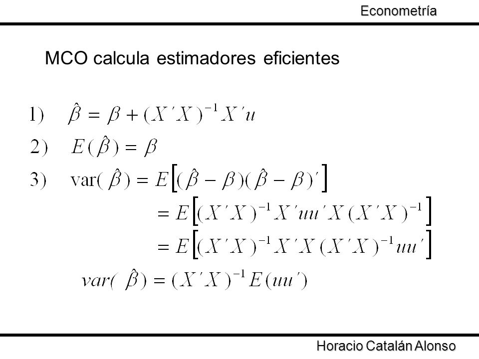 MCO calcula estimadores eficientes