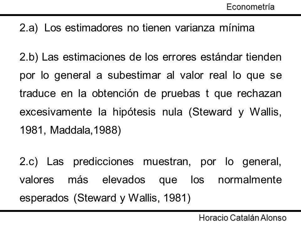 2.a) Los estimadores no tienen varianza mínima