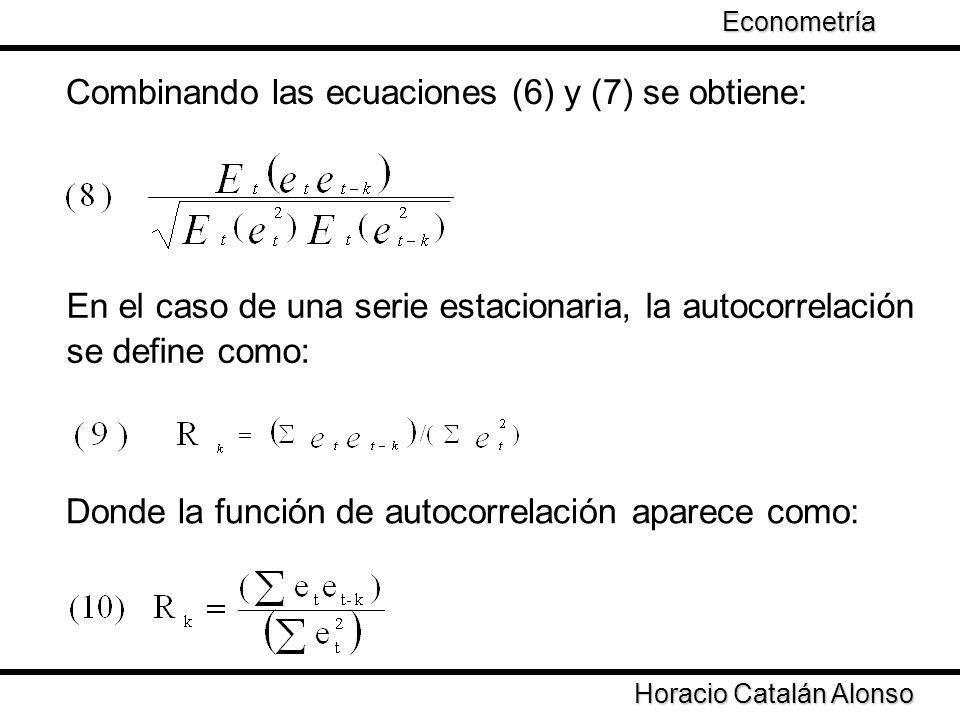 Combinando las ecuaciones (6) y (7) se obtiene: