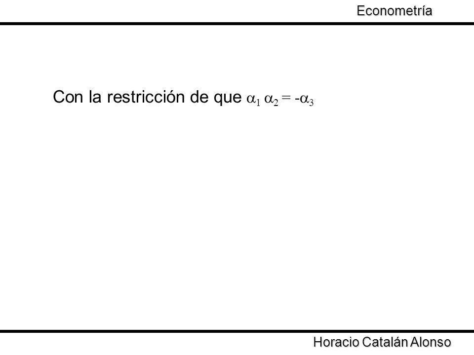 Con la restricción de que 1 2 = -3