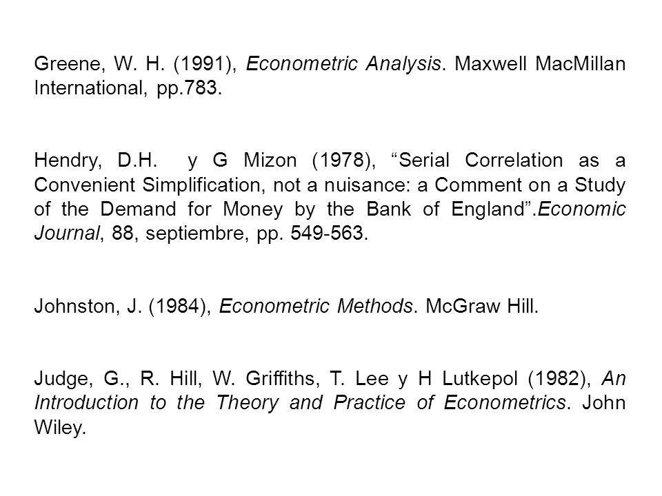 Greene, W. H. (1991), Econometric Analysis