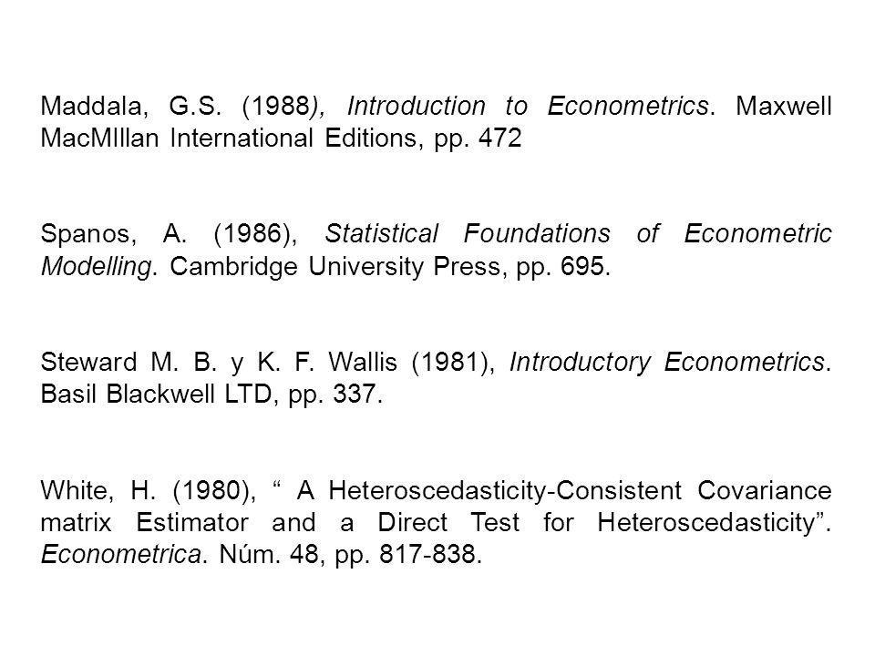 Maddala, G. S. (1988), Introduction to Econometrics