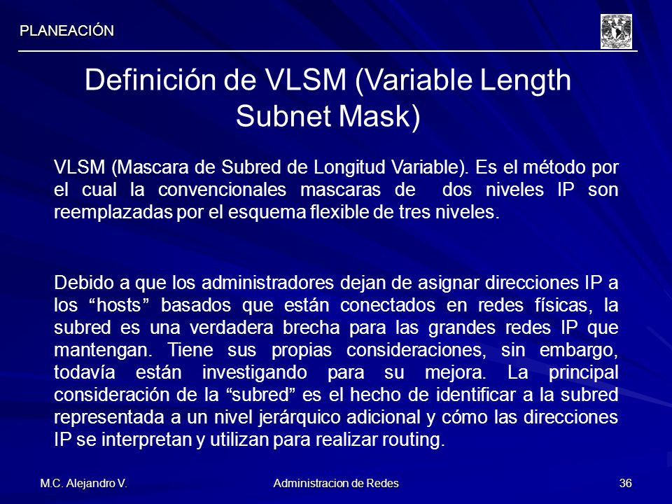 Definición de VLSM (Variable Length Subnet Mask)