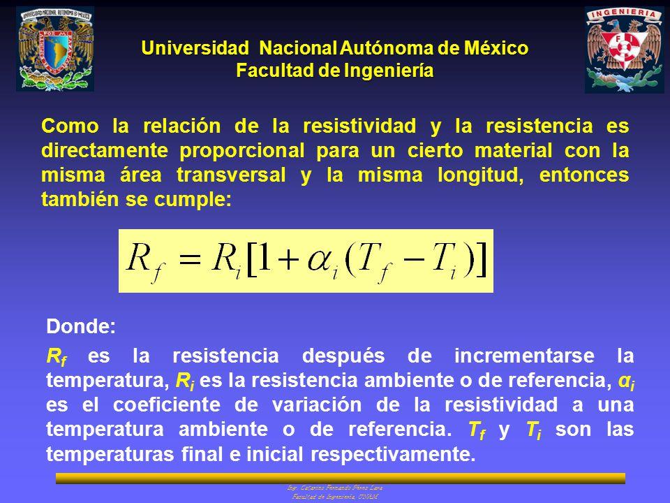 Como la relación de la resistividad y la resistencia es directamente proporcional para un cierto material con la misma área transversal y la misma longitud, entonces también se cumple: