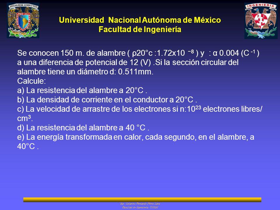 Se conocen 150 m. de alambre ( ρ20°c :1. 72x10 −8 ) y : α 0