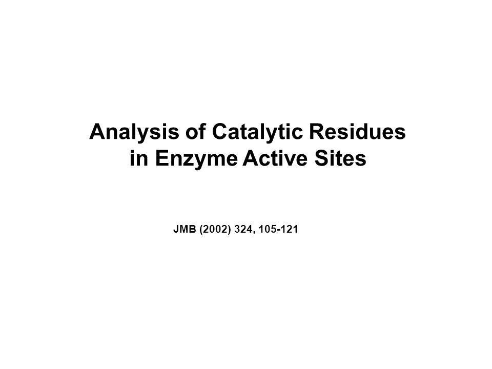 Analysis of Catalytic Residues in Enzyme Active Sites