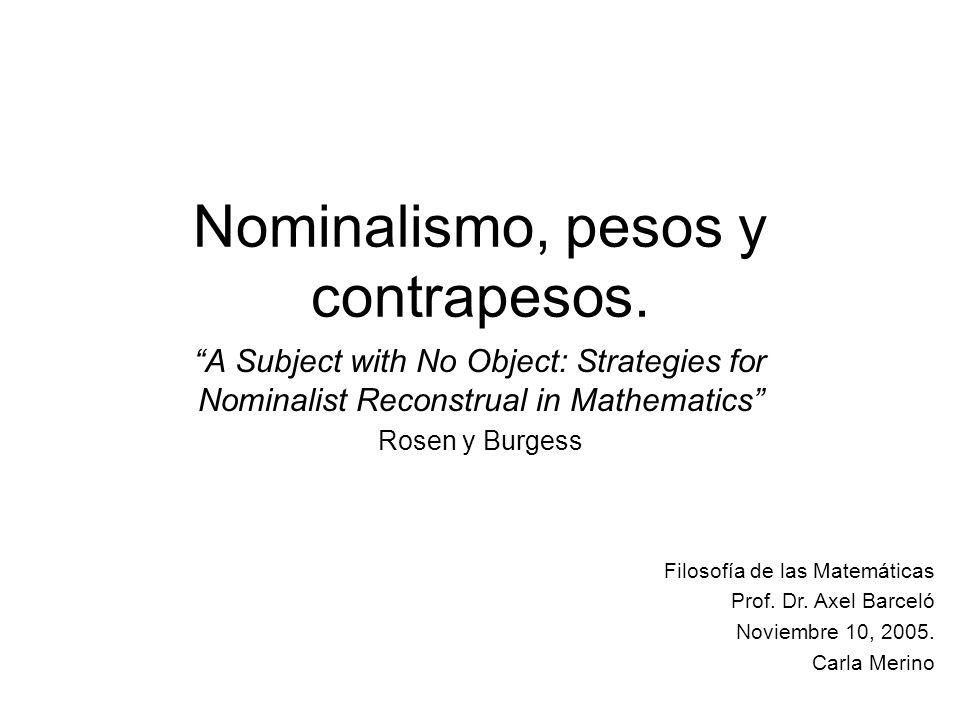 Nominalismo, pesos y contrapesos.