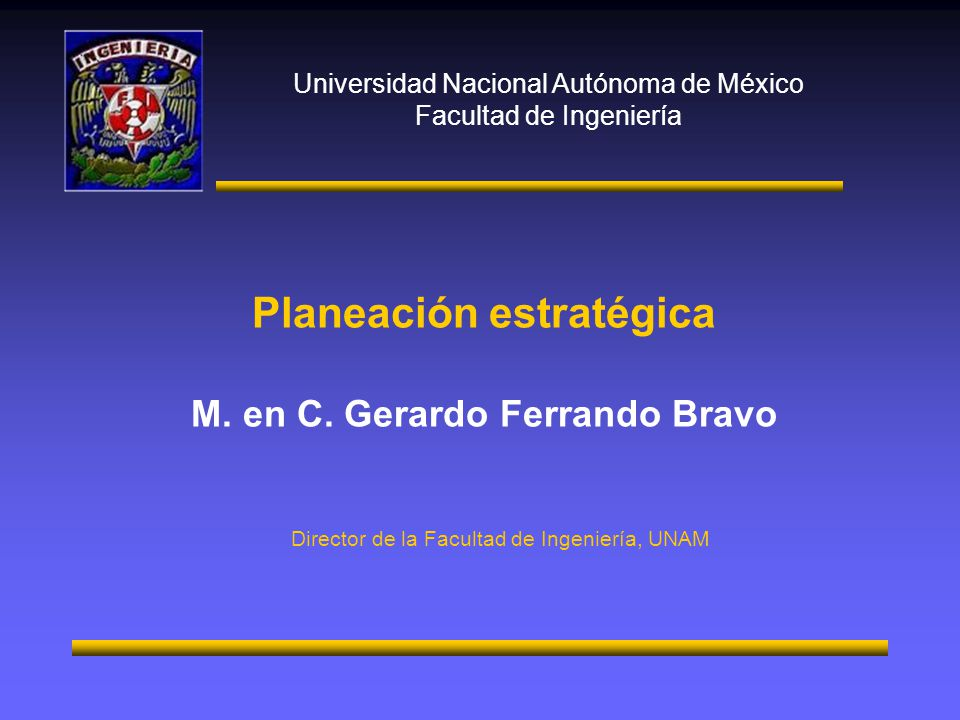 Planeación estratégica M. en C. Gerardo Ferrando Bravo