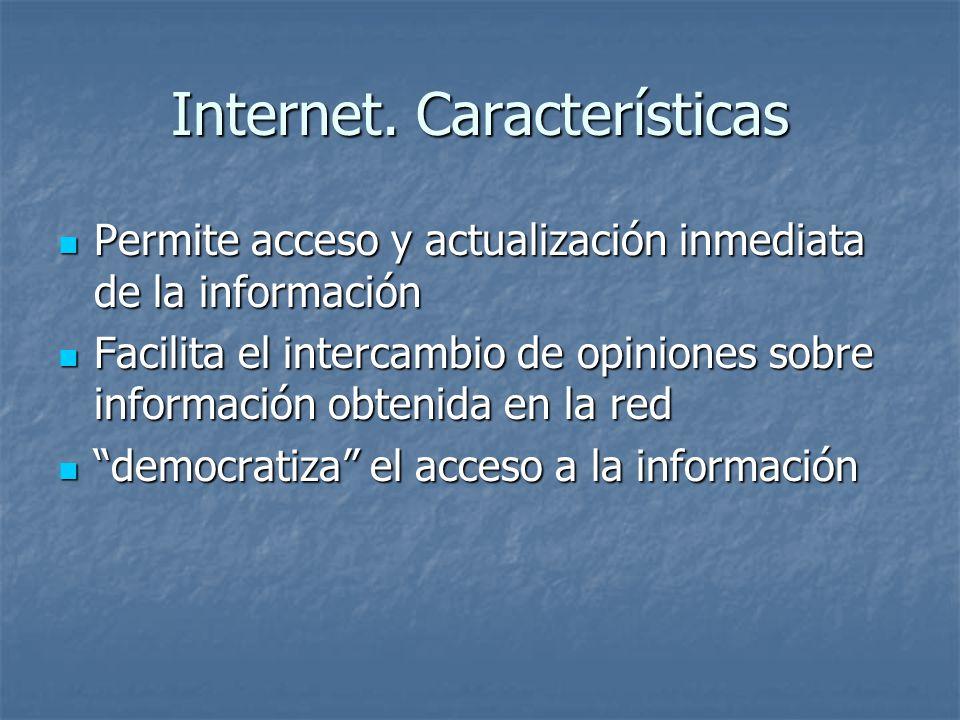 Internet. Características