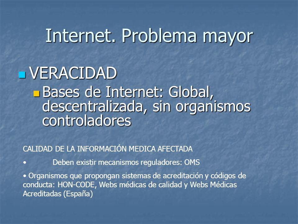 Internet. Problema mayor